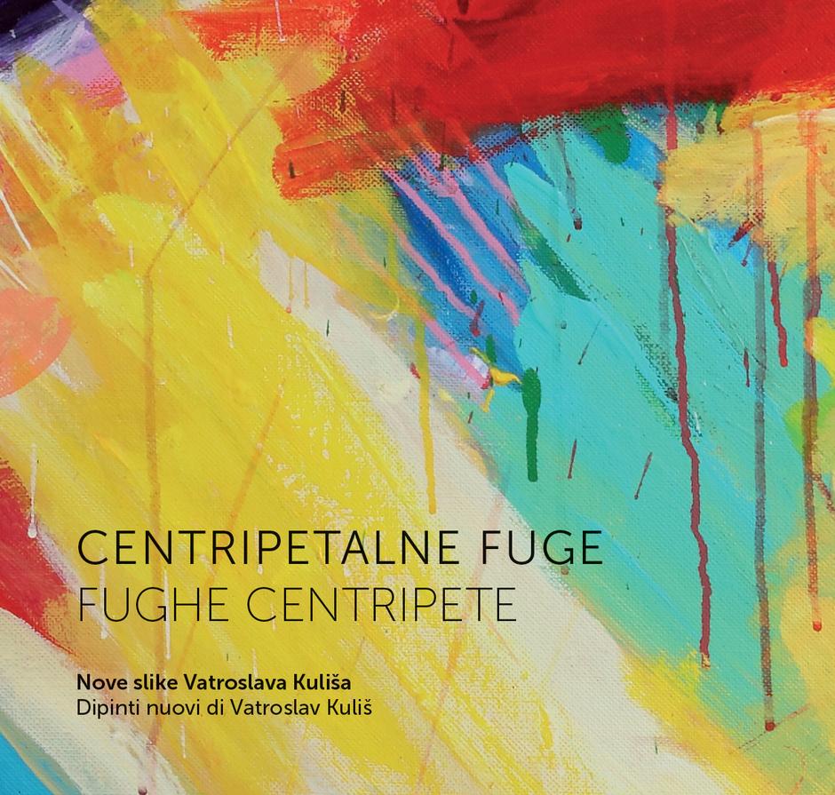 Centripetalne fuge - samostalna izložba